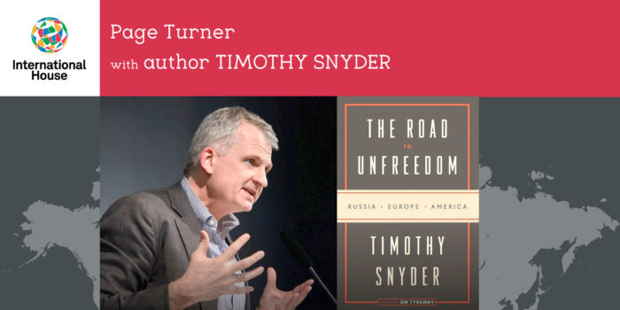 """I-House Page Turner: """"The Road to Unfreedom: Russia"""